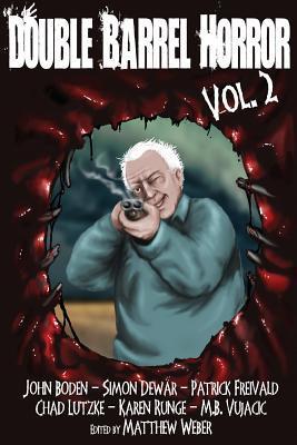 Double Barrel Horror Volume 2