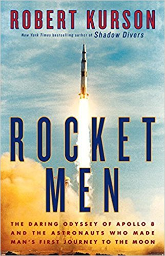 Rocket Men The Daring Odyssey of