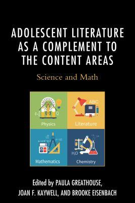 Adolescent Literature as a Complement to the Content Areas: Science and Math