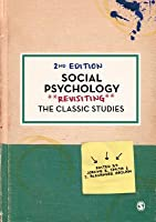 Social Psychology: Revisiting the Classic Studies