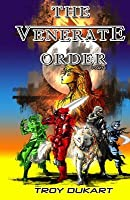 The Venerate Order: Part 1