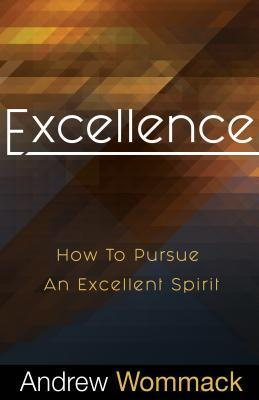 Excellence- How to Pursue an Exc