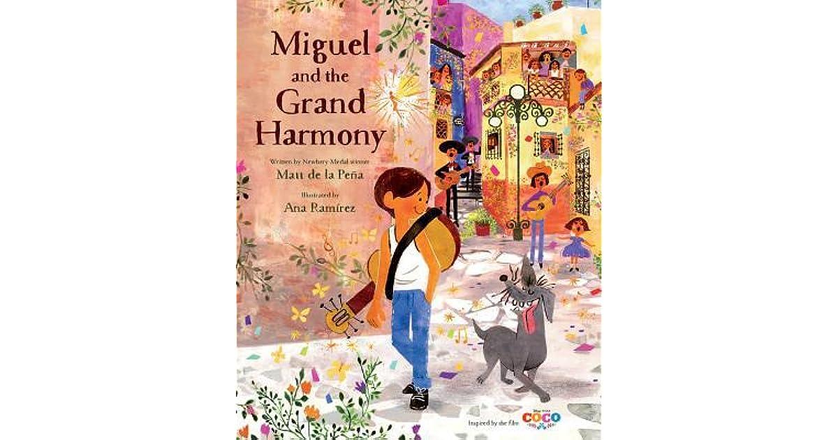8e2d786c55c Miguel and the Grand Harmony by Matt de la Pena