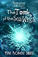The Tomb of the Sea Witch (Beaumont and Beasley)
