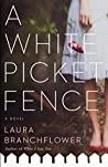 A White Picket Fence (A White Picket Fence #1)