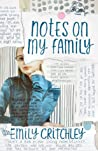 Notes on my Family by Emily   Critchley