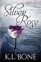 Silver Rose (Black Rose #5)