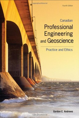Canadian Professional Engineering And Geoscience: Practice
