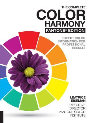 The Complete Color Harmony Pantone Edition Expert