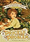 A Prickly Problem (Calpurnia Tate, Girl Vet #4)