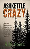 Ashkettle Crazy (Ashkettle Boys #1)