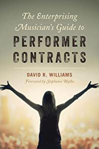 The Enterprising Musician's Guide to Performer Contracts