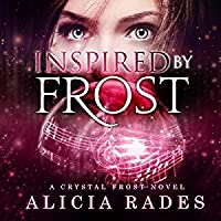 Inspired by Frost (Crystal Frost, #3)