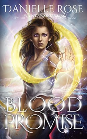 Blood Promise by Danielle  Rose