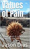 Values of Pain: How a culture of convenience shapes our spirituality