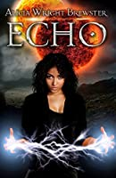 ECHO (Young Adult, Science Fiction Novel)