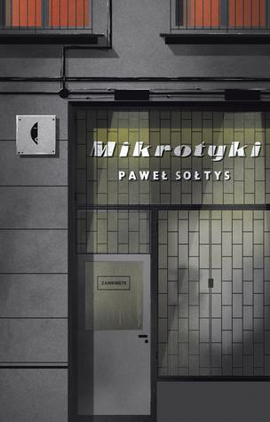Mikrotyki by Paweł Sołtys