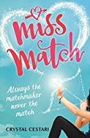 Miss Match: Always the matchmaker, never the match