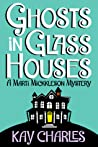 Ghosts in Glass Houses