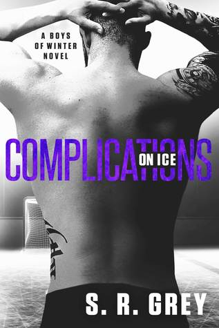 Complications on Ice by S.R. Grey