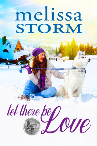 Let There Be Love (Sled Dog #1)