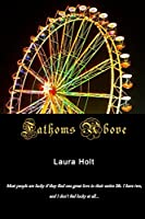 Fathoms Above (Star Crossed Book 2)