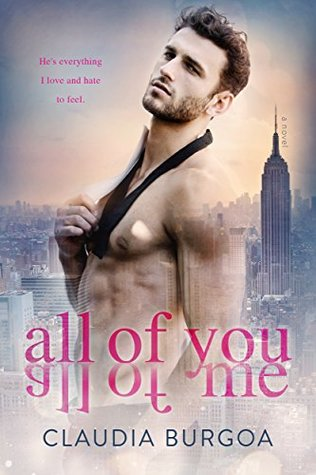 All of You All of Me by Claudia Y. Burgoa
