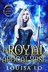 A Royal Apocalypse (Lady Slayalot #1)