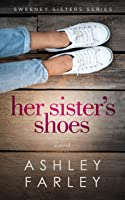 Her Sister's Shoes (Sweeney Sisters #1)
