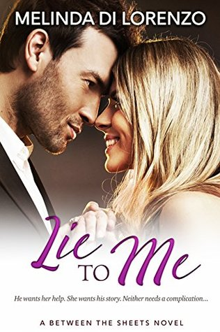 Lie to Me (Between the Sheets Book 2) by Melinda Di Lorenzo