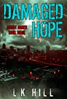 Damaged Hope (Street Games, #3)