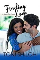 Finding Love (Maple Run #2)