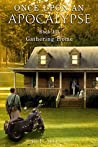 Gathering Home (Once Upon an Apocalypse #3)