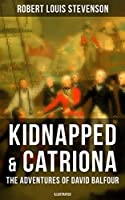 Kidnapped & Catriona: The Adventures of David Balfour