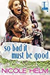 So Bad It Must Be Good audiobook download free