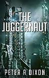 The Juggernaut (Tales from the Juggernaut #1)