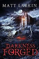 Darkness Forged: A dark Norse fantasy (Legends of the Ragnarok Era)