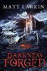 Darkness Forged (Legends of the Ragnarok Era #1)