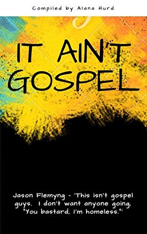 'It Ain't Gospel': (Included with the book are FREE podcasts and videos of every Q&A.)