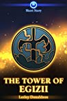 The Tower of Egizii: A Stormtalons Short Story