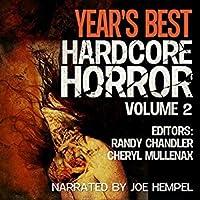 Year's Best Hardcore Horror Volume 2