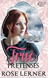 True Pretenses (Lively St. Lemeston, #2)