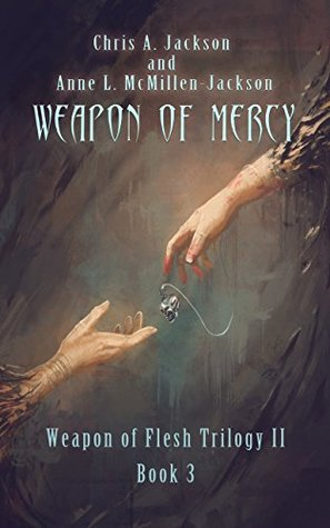 Weapon of Mercy (Weapon of Flesh, #6)
