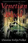 Book cover for Venetian Blood: Murder in a Sensuous City