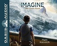 The Great Flood (Imagine #1)