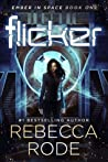Flicker (Ember in Space, #1)