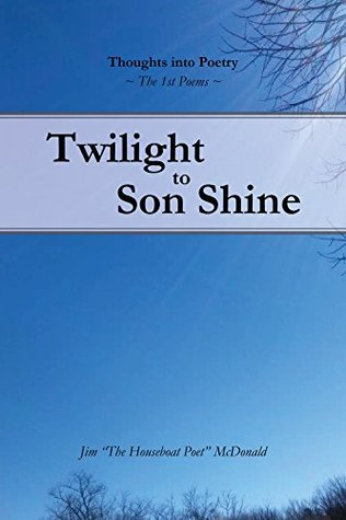 Twilight to Son Shine