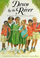 Down by the River: Afro-Caribbean Rhymes, Games and Songs for Children