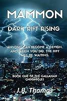 Mammon: Dark Rift Rising (The Callahan Chronicles Book 1)