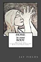 Home in Your Body: 28 days of yoga to bring you home to your body & to a life that's yours